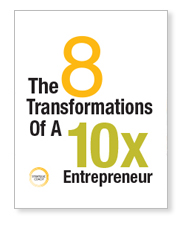 Cover image for The 8 Transformations Of A 10x Entrepreneur.